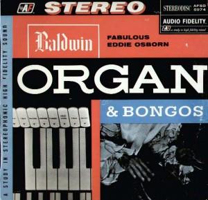 EDDIE OSBORN - Organ & Bongos - (Audio Fidelity) - 1957