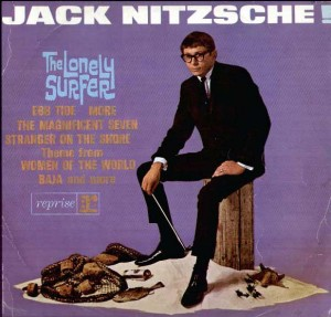 JACK NITZSCHE - The Lonely Surfer - (Reprise) - 1965