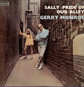 GERRY MONROE - Sally Pride of our Alley - (London) - 1970