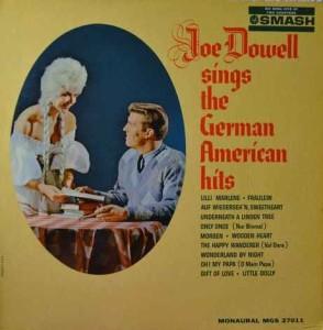 Joe Dowell - Sings the German American Hits