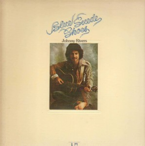 Johnny Rivers - Blue Suede Shoes 01