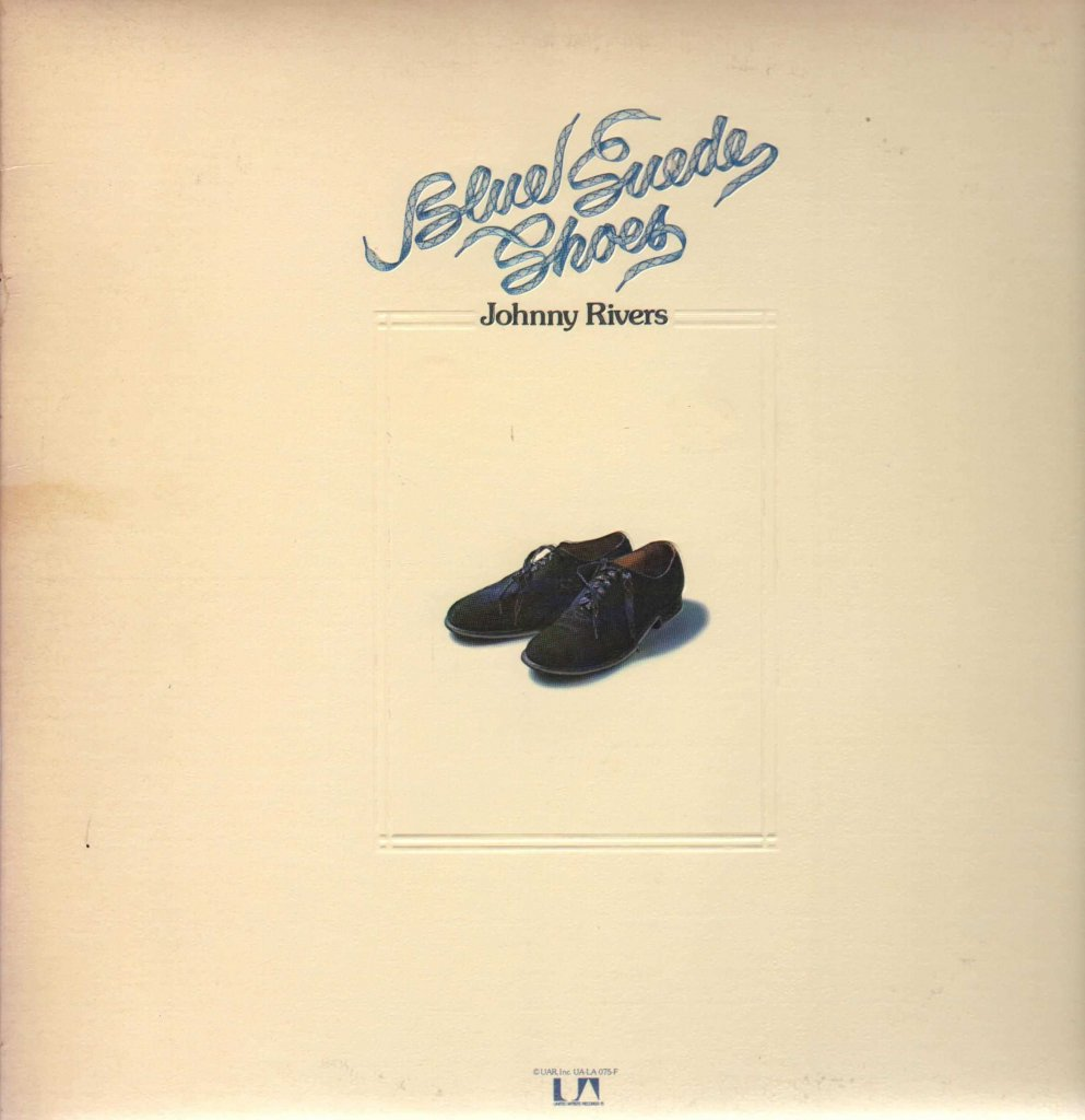Johnny Rivers Blue Suede Shoes Ua 1973 What