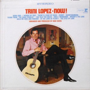 Trini Lopez - Now