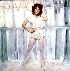 Karla DeVito - Is This a Cool World or What