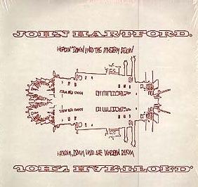John Hartford - Headin' Down Into the Mystery Below