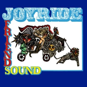 Friendsound - Joyride