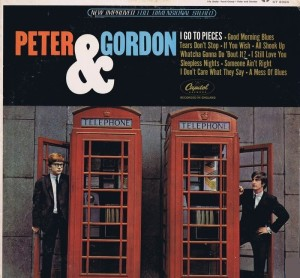 Peter & Gordon - I Go to Pieces