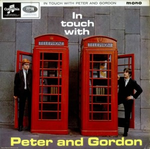 Peter & Gordon - I Go to Pieces - In Touch With