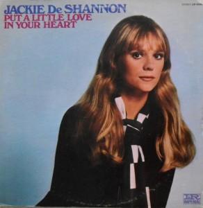 Jackie DeShannon - Put A Litt Love in Your Heart