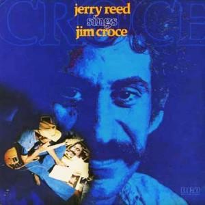 Jerry Reed - Sings Jim Croce