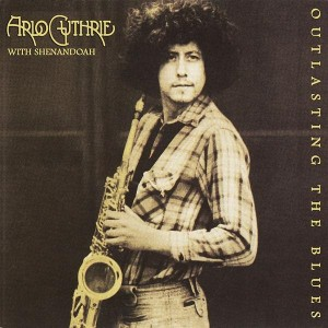 Arlo Guthrie - Outlasting the Blues