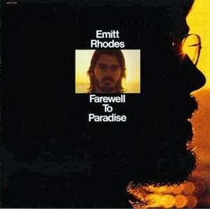 Emitt Rhodes - Farewell To Paradise