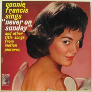 CONNIE FRANCIS - Connie Francis Sings Never on Sunday