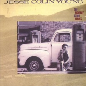 Jesse Colin Young - The Highway is for Heroes