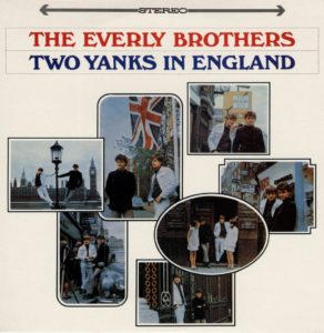 Everly Brothers - Two Yanks in England