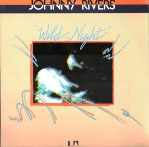 Johnny Rivers - Wild Night