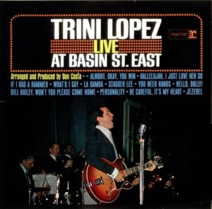 TRINI LOPEZ - Live at the Basin St. East