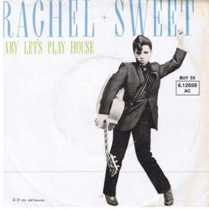 Rachel Sweet - Baby Let's Play House 45