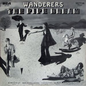 The Pipe Dream - Wanderers Lovers