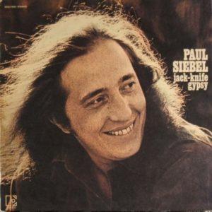 Paul Siebel - Jack Knife Gypsy